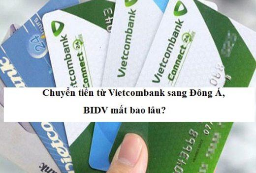 Chuyển tiền từ Vietcombank sang BIDV mất bao lâu?